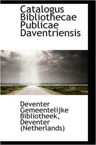 9780559765872: Catalogus Bibliothecae Publicae Daventriensis