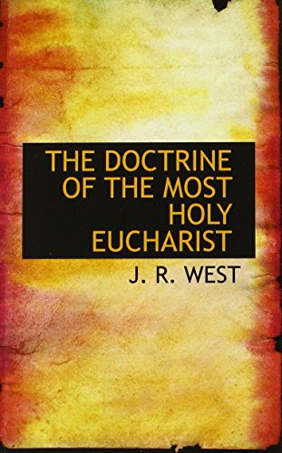 9780559766831: THE DOCTRINE OF THE MOST HOLY EUCHARIST