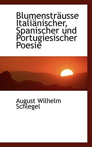 9780559771804: Blumenstr�usse Itali�nischer, Spanischer und Portugiesischer Poesie