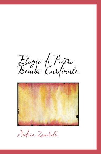9780559775994: Elogio di Pietro Bembo Cardinale