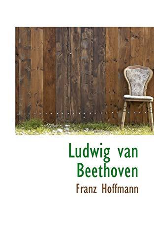 Ludwig van Beethoven (0559776772) by Franz Hoffmann