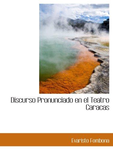 9780559781605: Discurso Pronunciado en el Teatro Caracas