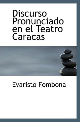 9780559781612: Discurso Pronunciado en el Teatro Caracas
