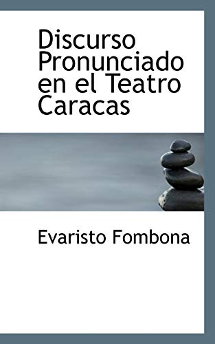 9780559781629: Discurso Pronunciado En El Teatro Caracas