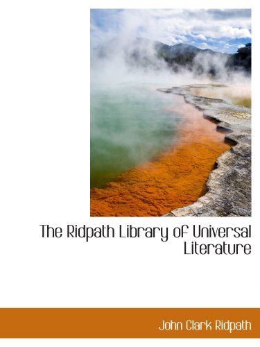 9780559782039: The Ridpath Library of Universal Literature