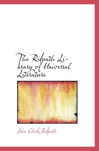 9780559782053: The Ridpath Library of Universal Literature