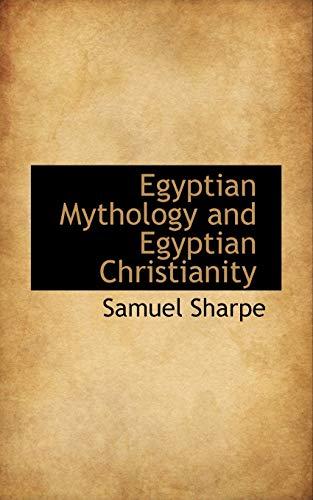 9780559783005: Egyptian Mythology and Egyptian Christianity