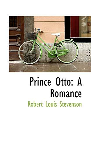 9780559784682: Prince Otto: A Romance