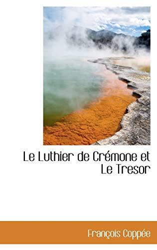 9780559786679: Le Luthier de Cr Mone Et Le Tresor