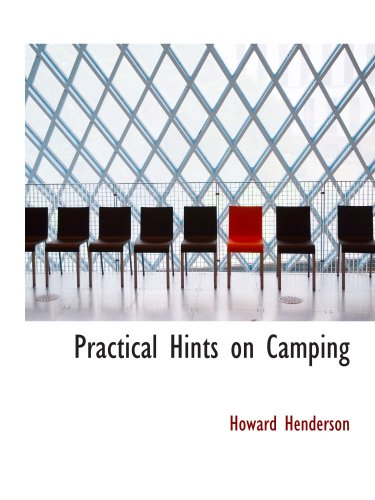 9780559788055: Practical Hints on Camping
