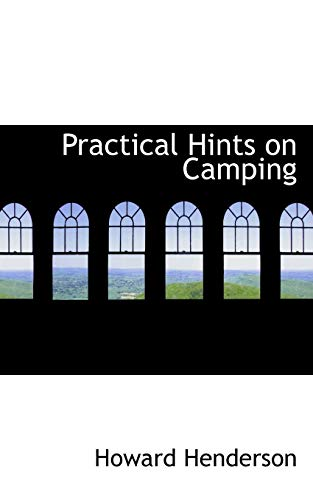 9780559788086: Practical Hints on Camping