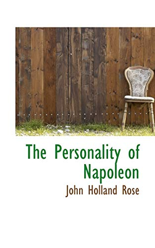 9780559792083: The Personality of Napoleon
