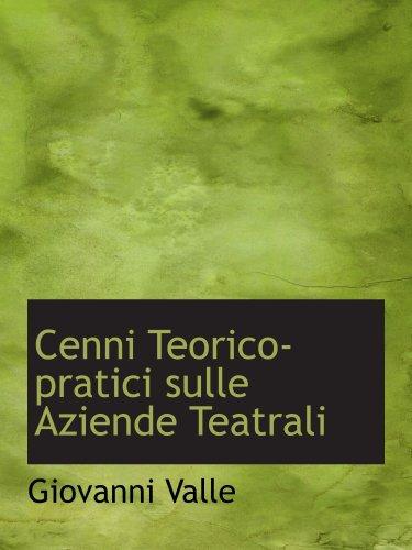 9780559794216: Cenni Teorico-pratici sulle Aziende Teatrali