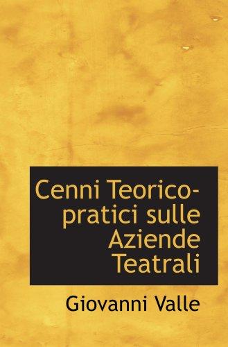 9780559794247: Cenni Teorico-pratici sulle Aziende Teatrali