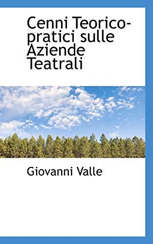 9780559794278: Cenni Teorico pratici sulle Aziende Teatrali