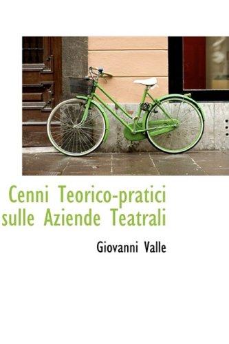 9780559794308: Cenni Teorico-pratici sulle Aziende Teatrali
