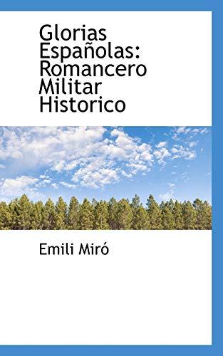 9780559803000: Glorias Españolas: Romancero Militar Historico