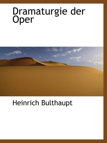9780559805271: Dramaturgie der Oper