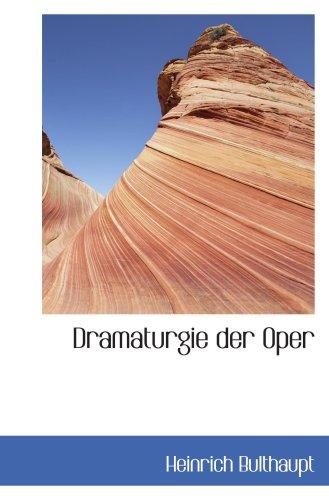 9780559805318: Dramaturgie der Oper