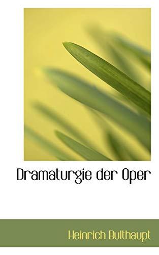 9780559805349: Dramaturgie Der Oper