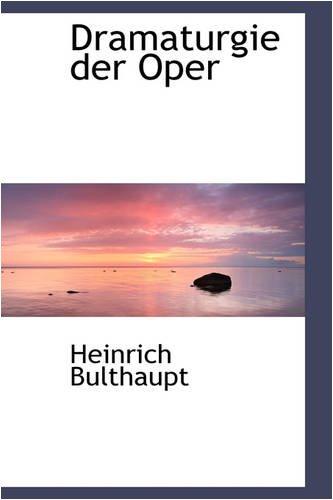 9780559805387: Dramaturgie Der Oper