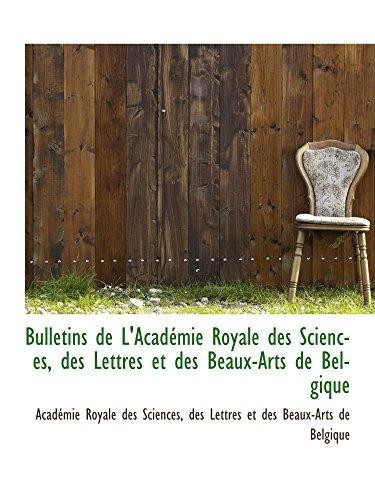9780559808319: Bulletins de L'Acad�mie Royale des Sciences, des Lettres et des Beaux-Arts de Belgique