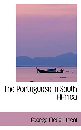 9780559808753: The Portuguese in South Africa
