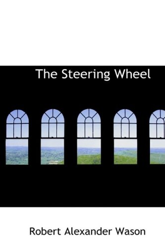 9780559810152: The Steering Wheel
