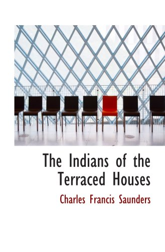 9780559810275: The Indians of the Terraced Houses