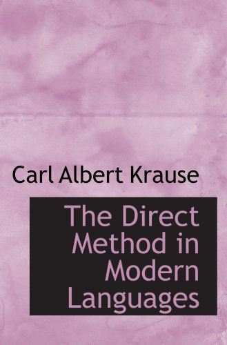 9780559811982: The Direct Method in Modern Languages