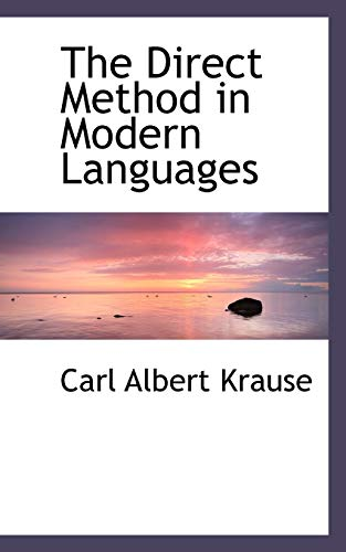 9780559812026: The Direct Method in Modern Languages