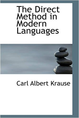 9780559812064: The Direct Method in Modern Languages