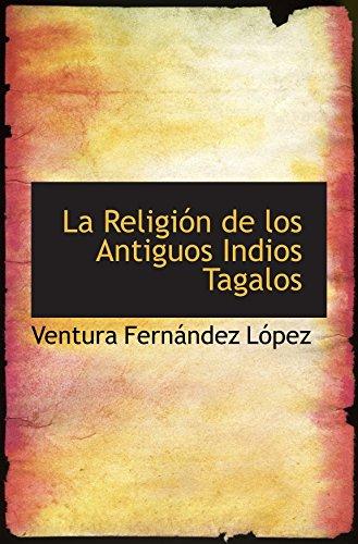 9780559814228: La Religión de los Antiguos Indios Tagalos (Spanish Edition)