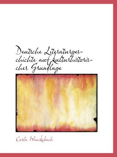 9780559815690: Deutsche Literaturgeschichte auf kulturhistorischer Grundlage