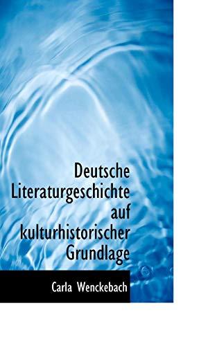 9780559815751: Deutsche Literaturgeschichte auf kulturhistorischer Grundlage