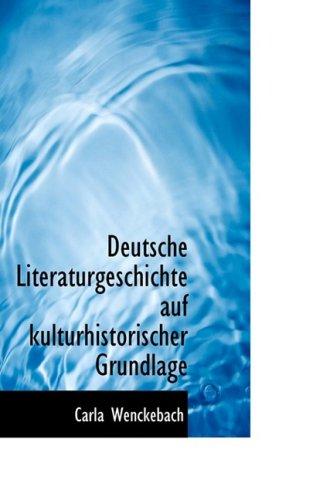 9780559815782: Deutsche Literaturgeschichte Auf Kulturhistorischer Grundlage