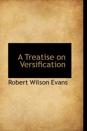 9780559825217: A Treatise on Versification