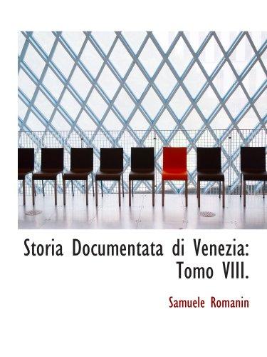 9780559826894: Storia Documentata di Venezia: Tomo VIII.