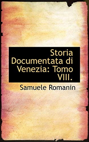 9780559826955: Storia Documentata Di Venezia: Tomo VIII
