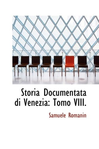 9780559826986: Storia Documentata Di Venezia: Tomo VIII