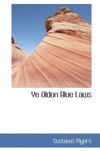 9780559827907: Ye Olden Blue Laws