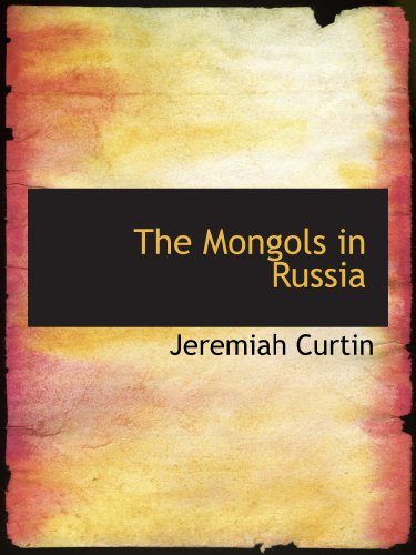 9780559828362: The Mongols in Russia