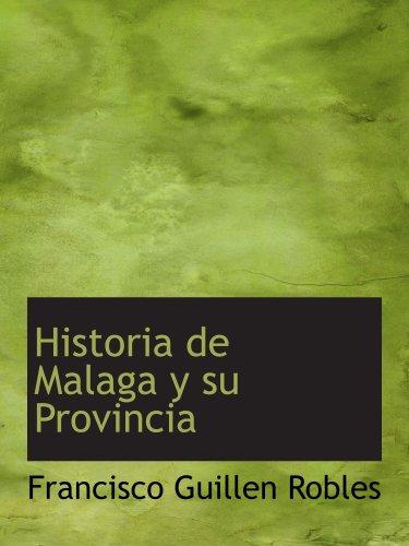 9780559829901: Historia de Malaga y su Provincia
