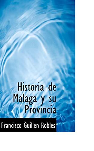 9780559829970: Historia de Malaga y su Provincia
