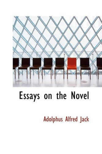 9780559831805: Essays on the Novel