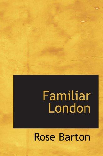 9780559837463: Familiar London