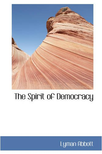 9780559841828: The Spirit of Democracy