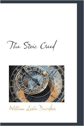 9780559844348: The Stoic Creed