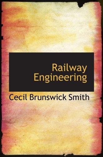 9780559847912: Railway Engineering