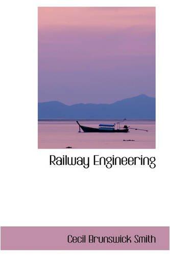 9780559847967: Railway Engineering